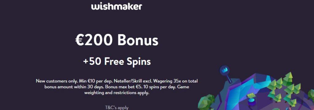 Wishmaker - €200 bonus + 50 Free Spins