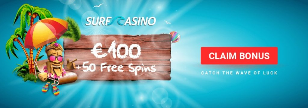 Surf Casino - Welcome Bonus 100% up to €100